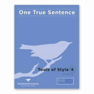 One True Sentence C4-Tools of Style